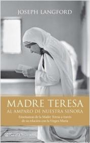 madre-teresa-al-amparo-de-nuestra-senora_9788408095965