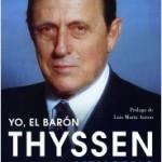 Yo, el barón Thyssen