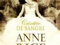 Cántico de sangre de Anne Rice