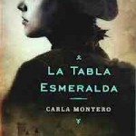 La tabla esmeralda de Carla Montero Manglano