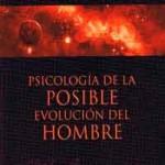 Psicología de la posible, evolución del hombre de George Gurdjieff y Piotr Uspenski