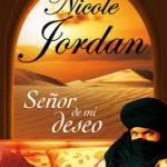 Señor de mi deseo de Nicole Jordan