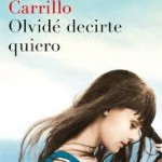 Olvidé decirte quiero Monica Carrillo