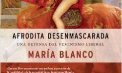 Afrodita desenmascarada escrito por María Blanco González
