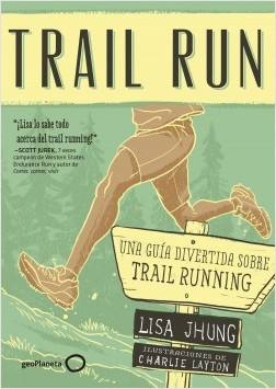 Trail Run de Lisa Jhung