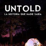 Untold: La Historia Que Nadie Sabía
