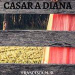 Casar a Diana