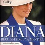 Diana de Gales: Réquiem por una mentira