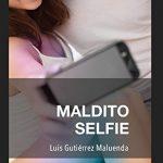 Maldito selfie de Luis Gutiérrez Maluenda