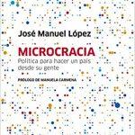 Microcracia: Política para hacer un país desde su gente