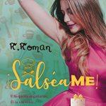¡Salséame! de R. Roman