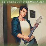 El Caballero Esmeralda