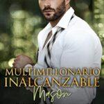 Multimillonario Inalcanzable ~ Mason