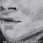 30 Poemas de amor y una canción esperada
