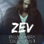 Zev. En la sombra. TZK Systems 1