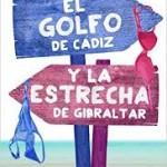 El Golfo de Cádiz y la Estrecha de Gibraltar de Lara Smirnov