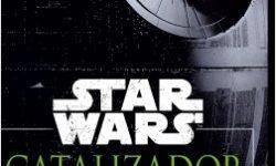 Star Wars Rogue One Catalizador