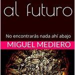 Un viaje al futuro